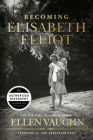 Becoming Elisabeth Elliot Cover Image
