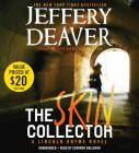 The Skin Collector Lib/E (Lincoln Rhyme Novels #11) Cover Image