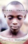 Broken Memory: A Novel of Rwanda Cover Image