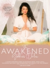 The Awakened Goddess Detox: A Heart-Centered Guide to Detoxing Body, Mind & Soul, Mastering Self-Love, and Manifesting the Healthy Life You Deserv Cover Image