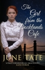 The Girl from the Docklands Café Cover Image