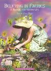 Believing in Faeries: A Manual for Grown Ups Cover Image