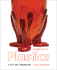 Properties of Plastics: A Guide for Conservators Cover Image