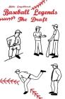 Baseball Legends: The Draft Cover Image