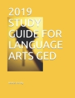 2019 Study Guide for Language Arts GED Cover Image