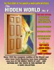 The Hidden World Number 9: The True Story Of The Shaver & Inner Earth Mysteries Cover Image