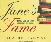 Jane's Fame: How Jane Austen Conquered the World Cover Image