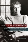 Political Godmother: Nackey Scripps Loeb and the Newspaper That Shook the Republican Party Cover Image