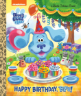 Happy Birthday, Blue! (Blue's Clues & You) (Little Golden Book) Cover Image