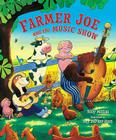 Farmer Joe and the Music Show Cover Image