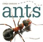 Creepy Creatures: Ants Cover Image