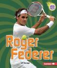 Roger Federer (Amazing Athletes) Cover Image