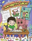 I Am Pretty Great: A Dragon Coloring Book About Self-Esteem, Self-Confidence and Positive Affirmations. (My Dragon Coloring Book) Cover Image