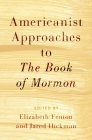 Americanist Approaches to the Book of Mormon Cover Image