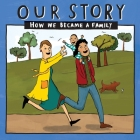 Our Story 037lcsdesw1: How We Became a Family Cover Image