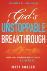 God's Unstoppable Breakthrough: When Your Mountain Doesn't Move, Go Over It! Cover Image