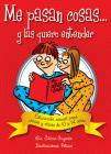 Me pasan cosas...: Educación sexual para chicas y chicos a partir de los 10 años Cover Image