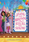Flor and Miranda Steal the Show Cover Image