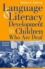 Language and Literacy Development in Children Who Are Deaf Cover Image