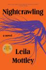 Nightcrawling: A novel Cover Image
