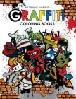 Graffiti Coloring book for Adults Cover Image
