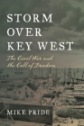 Storm Over Key West: The Civil War and the Call of Freedom Cover Image