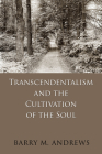 Transcendentalism and the Cultivation of the Soul Cover Image