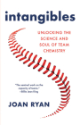 Intangibles: Unlocking the Science and Soul of Team Chemistry Cover Image