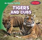 Tigers and Cubs (Animal Family) Cover Image