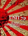 Unit 731: Human Experimentation in Japan Cover Image