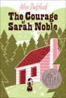 Courage of Sarah Noble (Ready-For-Chapters) Cover Image
