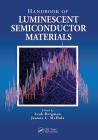 Handbook of Luminescent Semiconductor Materials Cover Image