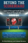 Beyond the Scoreboard: Learn It Through Youth Sports, Carry It Through Life Cover Image