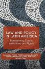 Law and Policy in Latin America: Transforming Courts, Institutions, and Rights (St Antony's) Cover Image