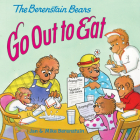 The Berenstain Bears Go Out to Eat Cover Image