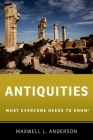 Antiquities: What Everyone Needs to Know(r) Cover Image