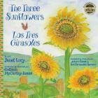 The Three Sunflowers Los Tres Girasoles Cover Image