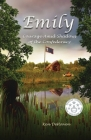 Emily: Courage Amid Shadows of the Confederacy Cover Image