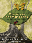 The Wood for the Trees: One Man's Long View of Nature Cover Image