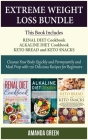 Extreme Weight Loss Bundle: Cleanse Your Body Quickly and Permanently and Meal Prep with 170 Delicious Recipes For Beginners Cover Image