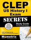 CLEP Us History I Exam Secrets Study Guide: CLEP Test Review for the College Level Examination Program Cover Image