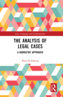 The Analysis of Legal Cases: A Narrative Approach (Law) Cover Image