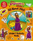 The Beginner's Bible All about Jesus Sticker and Activity Book Cover Image