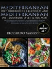 Mediterranean Diet Cookbook for Beginners and Mediterranean Diet Specific for Man: Simple Guide with Easy and Delicious Recipes to Start the Mediterra Cover Image