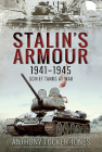 Stalin's Armour, 1941-1945: Soviet Tanks at War Cover Image