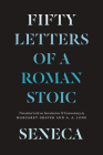 Seneca: Fifty Letters of a Roman Stoic Cover Image