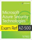 Exam Ref Az-500 Microsoft Azure Security Technologies Cover Image