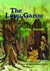 The Loup Garou Cover Image
