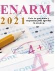 Enarm 2021: banco de preguntas y respuestas: Aprueba tu examen de residencias médicas Cover Image