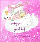 Baby girl guest book: Adorable baby girl guest book for baby shower or baptism Cover Image